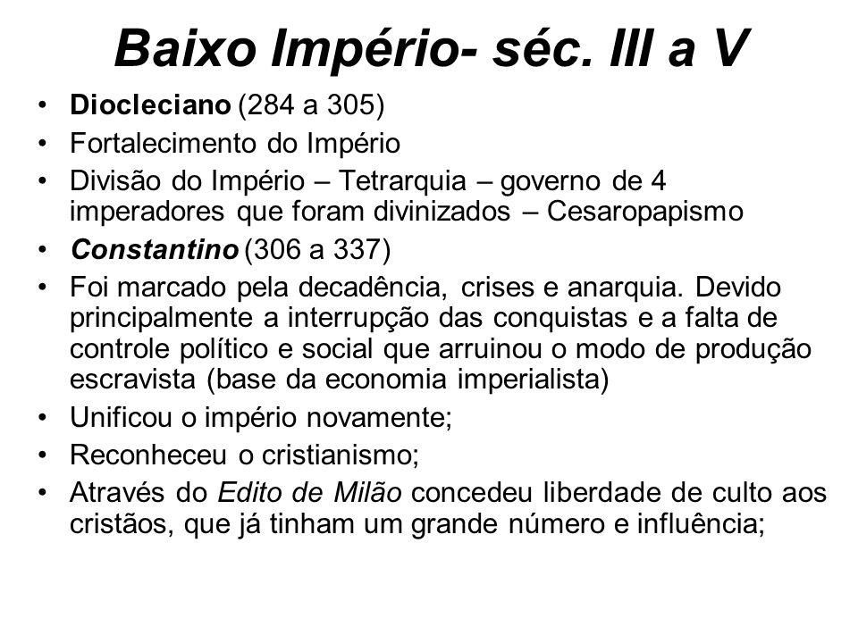 Baixo Império- séc. III a V