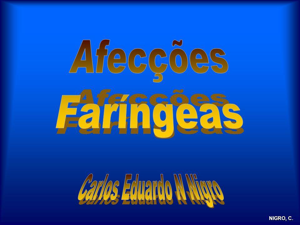 Afecções Faríngeas Carlos Eduardo N Nigro