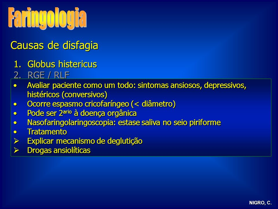 Faringologia Causas de disfagia Globus histericus RGE / RLF