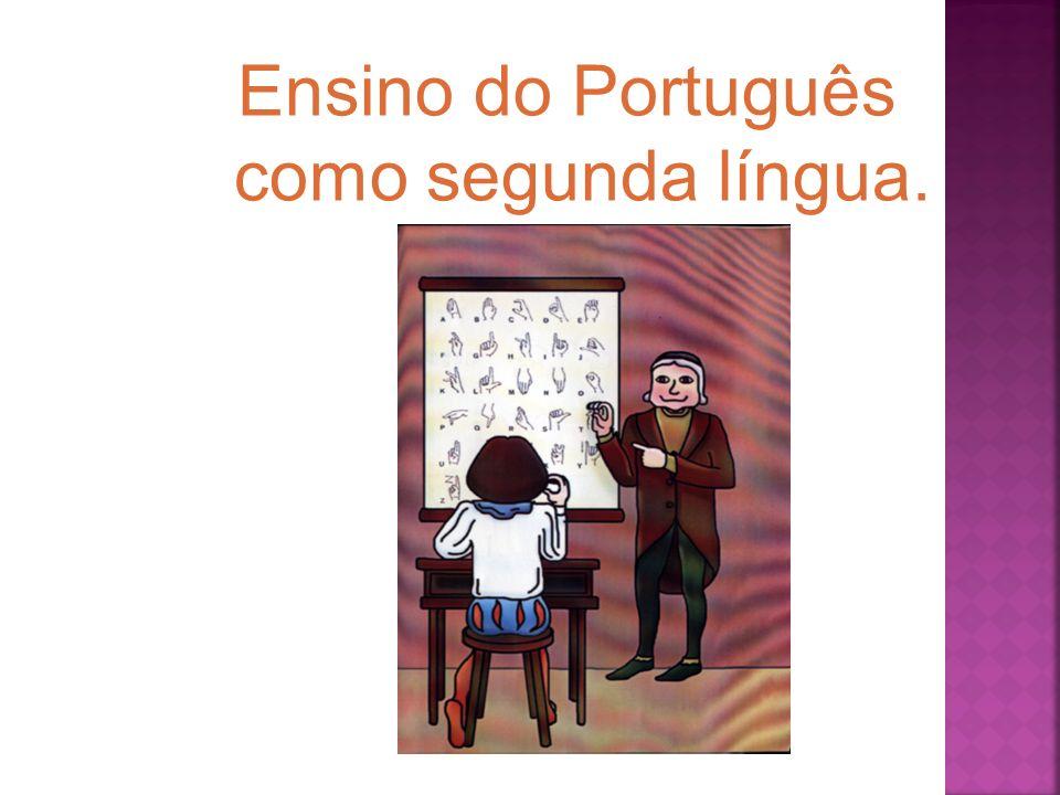 Ensino do Português como segunda língua.