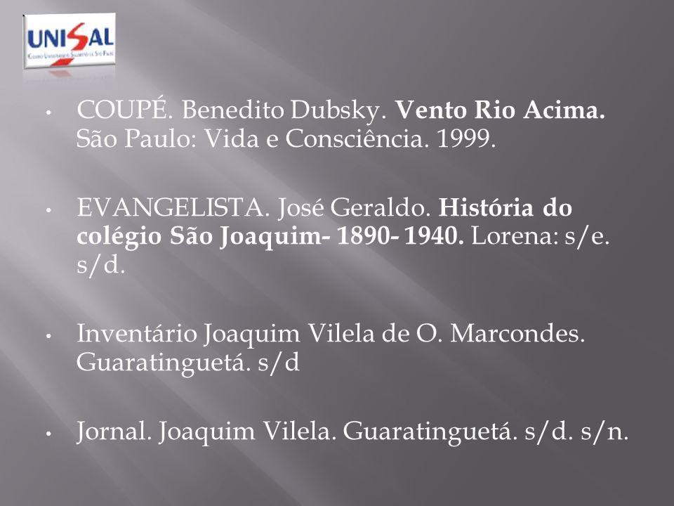 COUPÉ. Benedito Dubsky. Vento Rio Acima. São Paulo: Vida e Consciência
