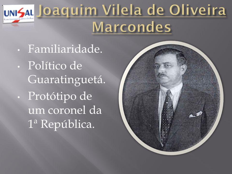 Joaquim Vilela de Oliveira Marcondes