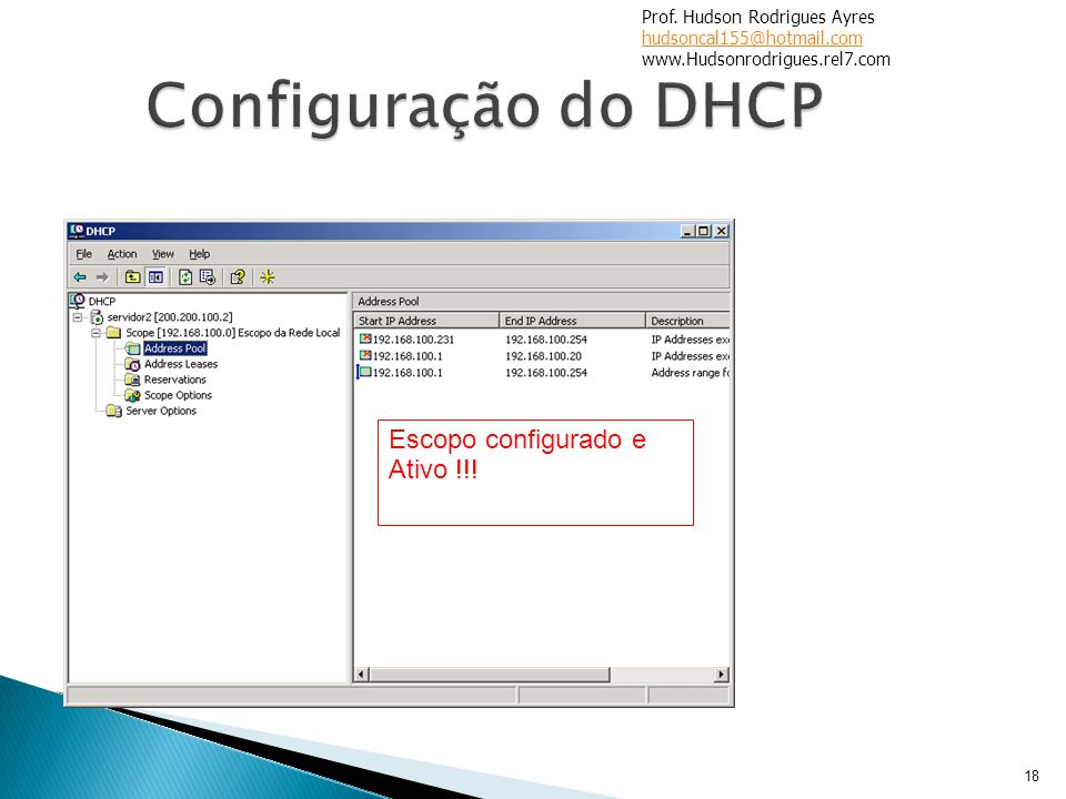 Configuração do DHCP Escopo configurado e Ativo !!!