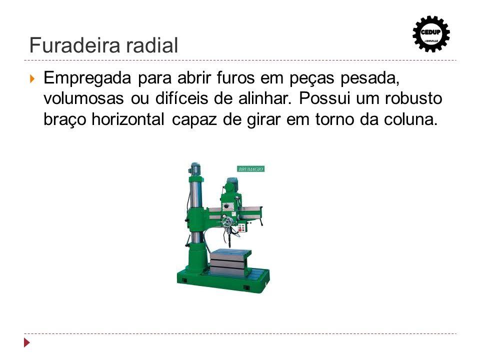 CEDUP Furadeira radial