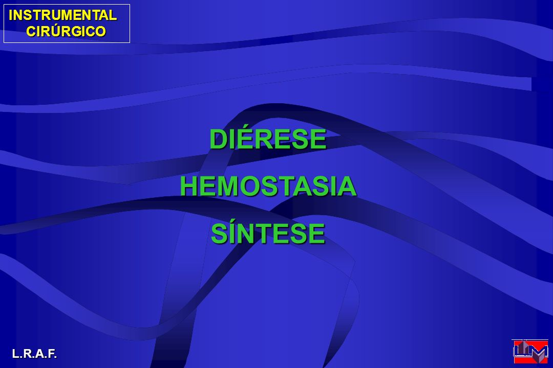 DIÉRESE HEMOSTASIA SÍNTESE