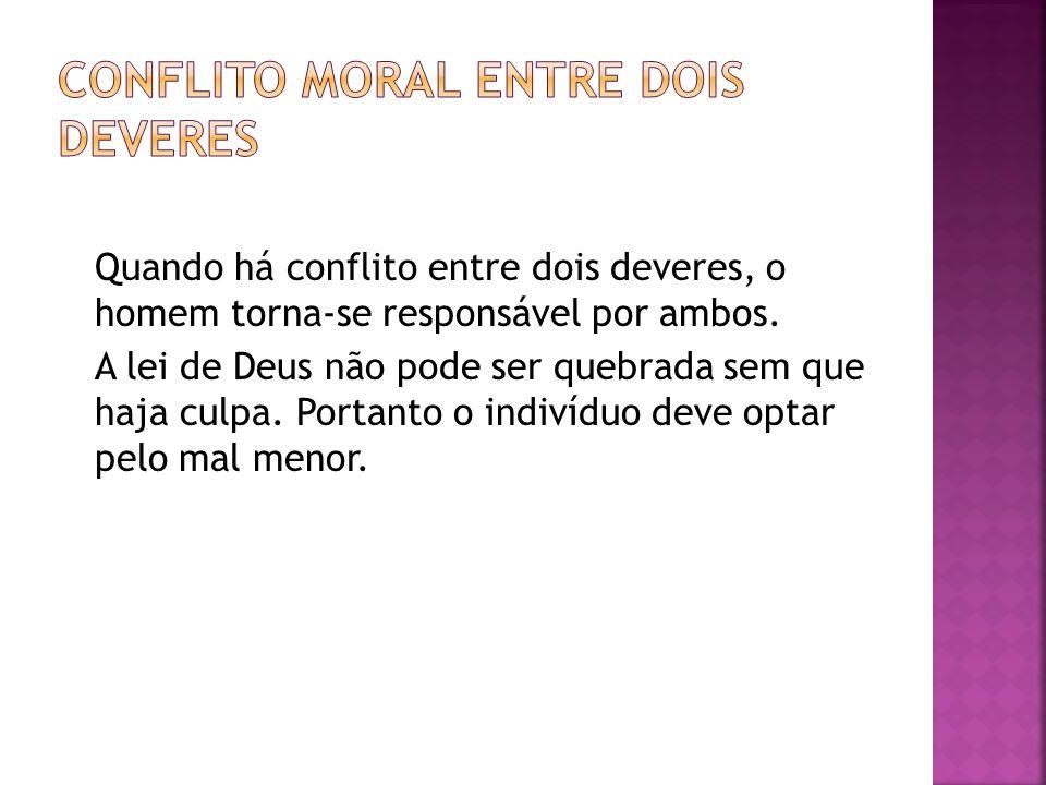 Conflito Moral entre dois Deveres