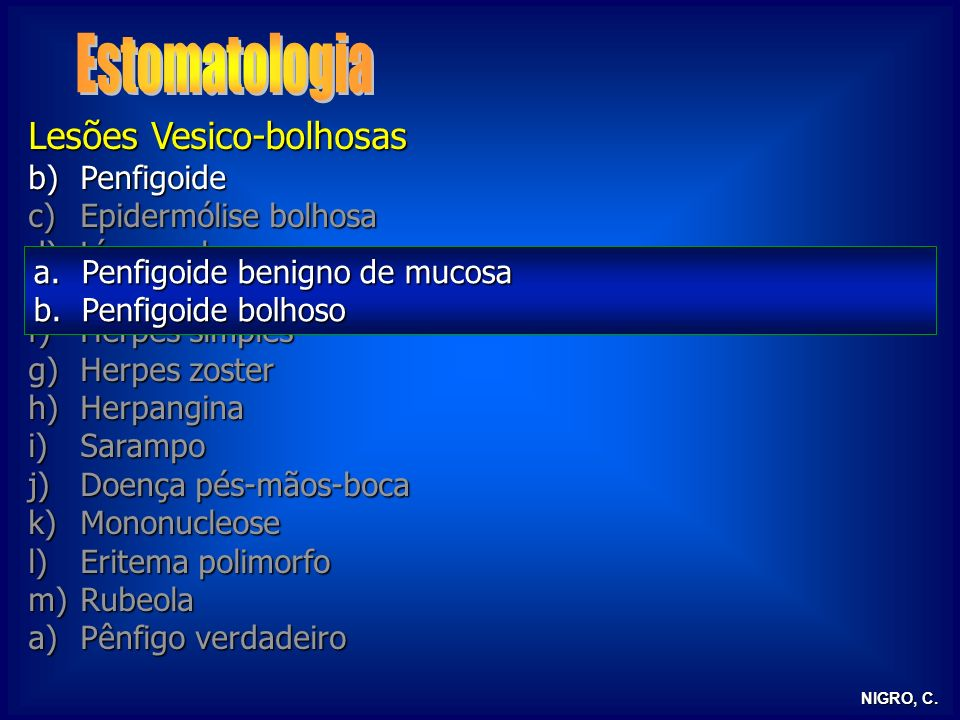 Estomatologia Lesões Vesico-bolhosas Penfigoide Epidermólise bolhosa