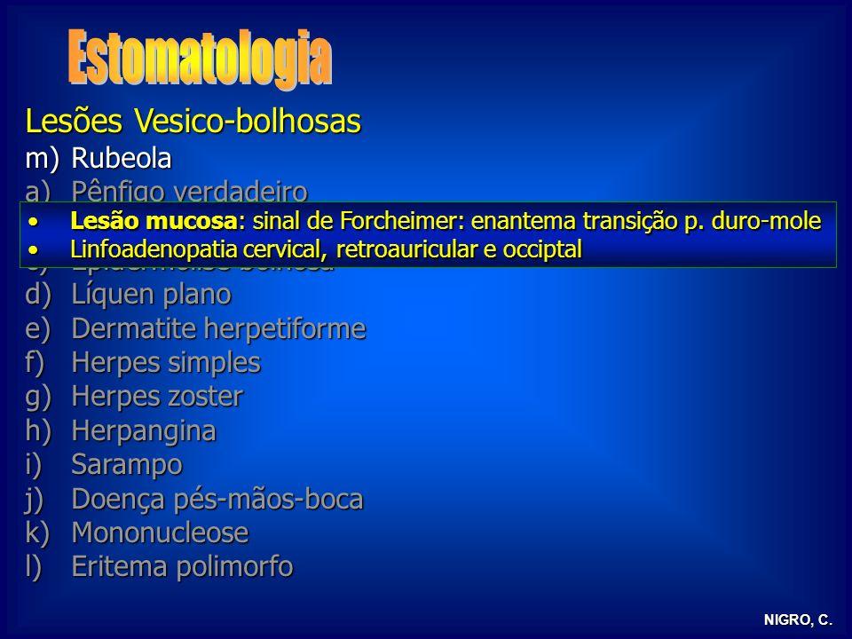 Estomatologia Lesões Vesico-bolhosas Rubeola Pênfigo verdadeiro
