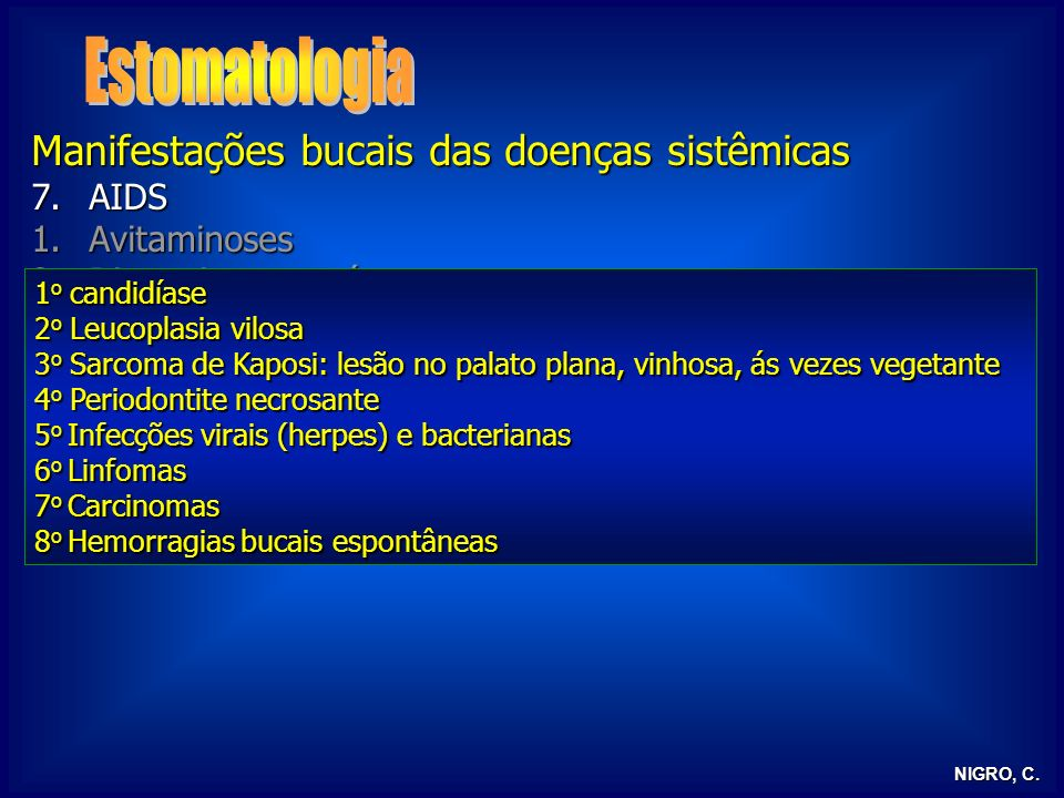Estomatologia Manifestações bucais das doenças sistêmicas AIDS