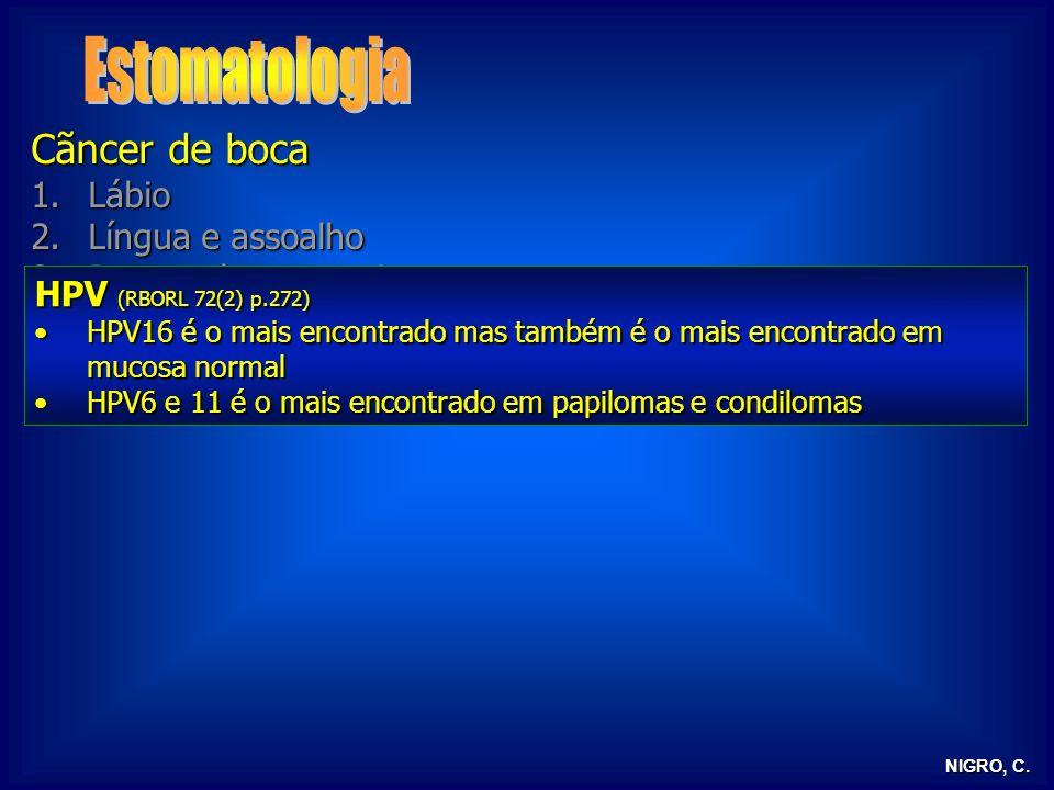 Estomatologia Cãncer de boca Lábio Língua e assoalho