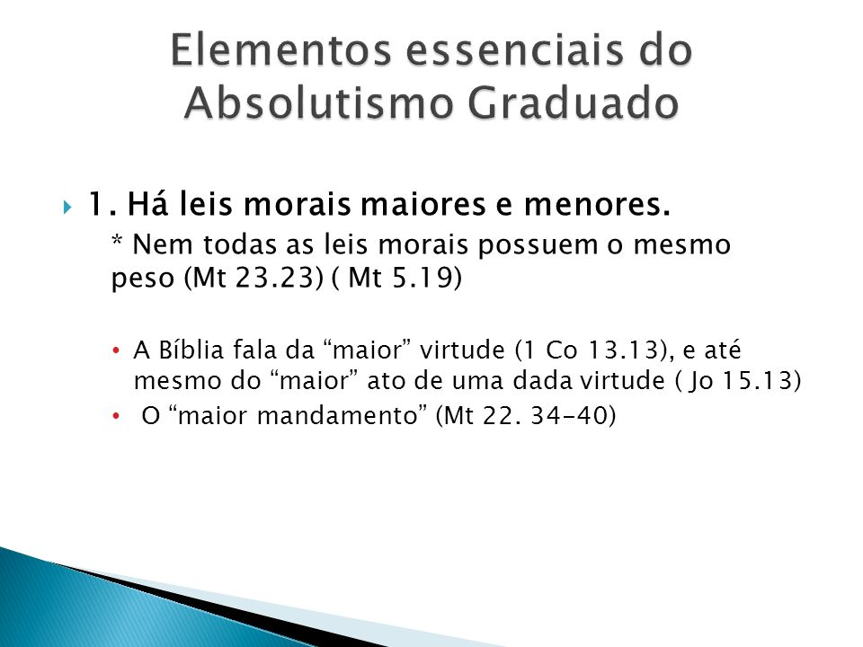 Elementos essenciais do Absolutismo Graduado