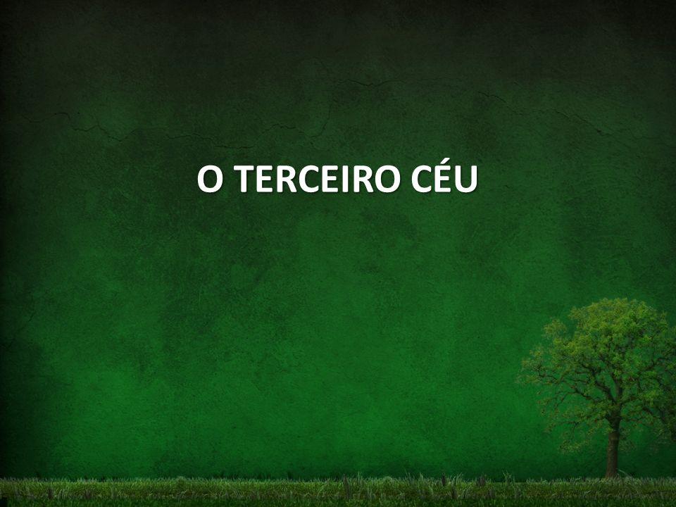 O TERCEIRO CÉU