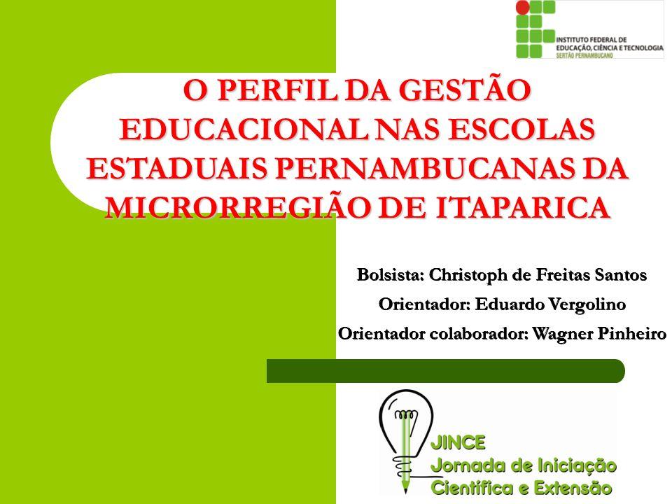 O PERFIL DA GESTÃO EDUCACIONAL NAS ESCOLAS ESTADUAIS PERNAMBUCANAS DA MICRORREGIÃO DE ITAPARICA