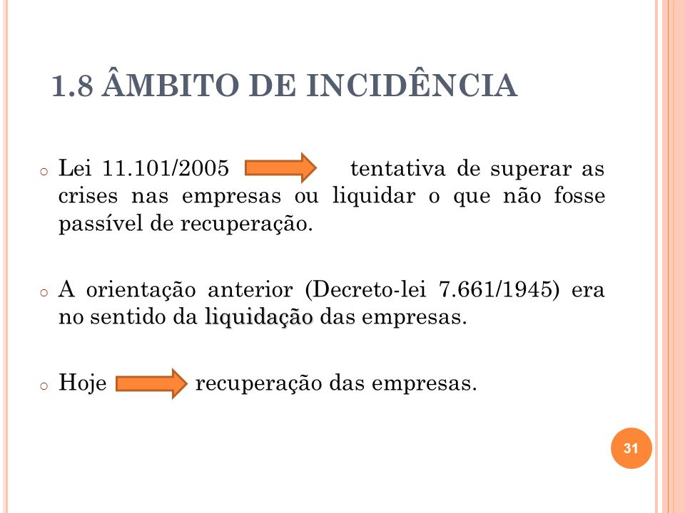 1.8 ÂMBITO DE INCIDÊNCIA