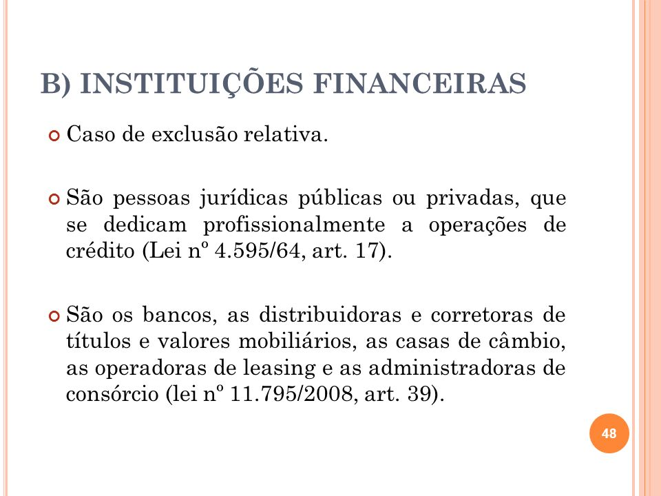 B) INSTITUIÇÕES FINANCEIRAS