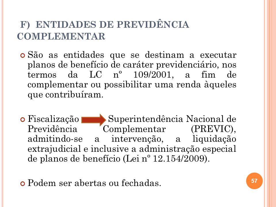 F) ENTIDADES DE PREVIDÊNCIA COMPLEMENTAR
