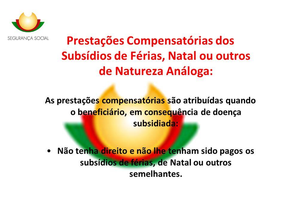 Prestações Compensatórias dos Subsídios de Férias, Natal ou outros de Natureza Análoga:
