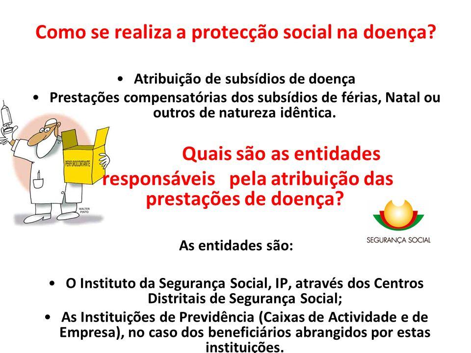 Como se realiza a protecção social na doença