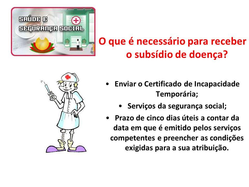 O que é necessário para receber o subsídio de doença