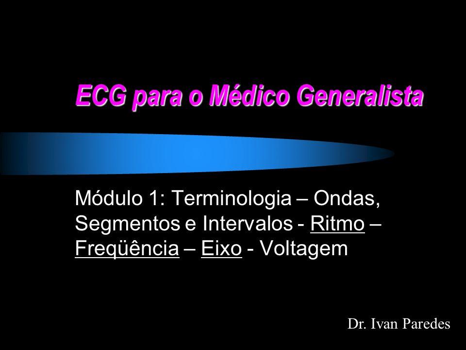 ECG para o Médico Generalista