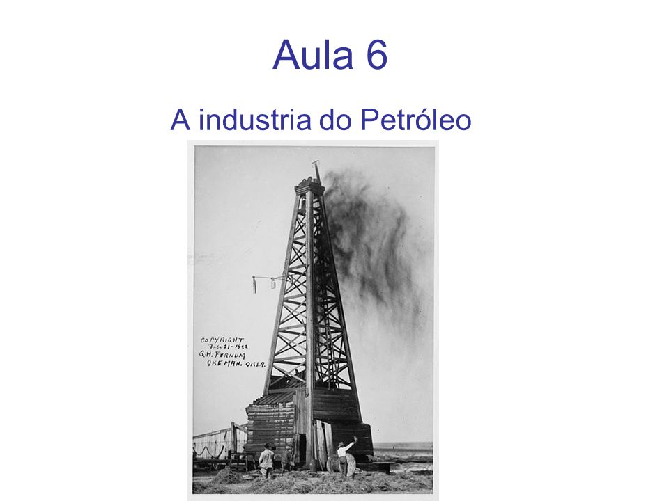 A industria do Petróleo