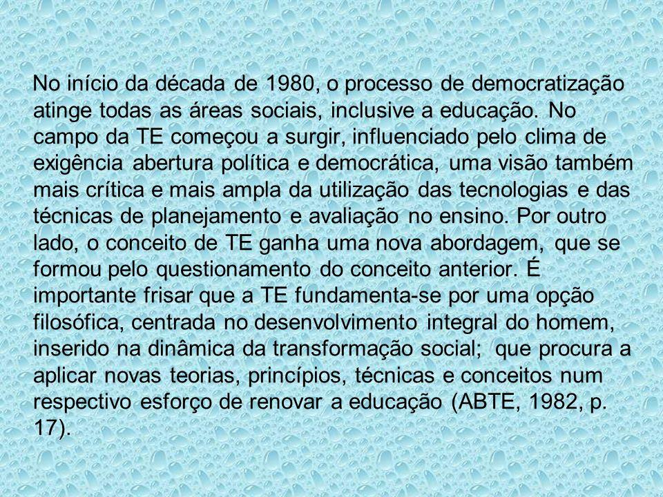 No início da década de 1980, o processo de democratização atinge todas as áreas sociais, inclusive a educação.