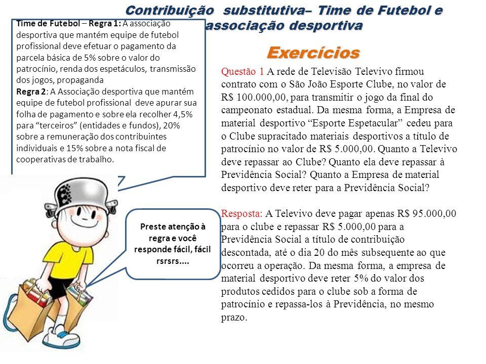Contribuição substitutiva– Time de Futebol e associação desportiva
