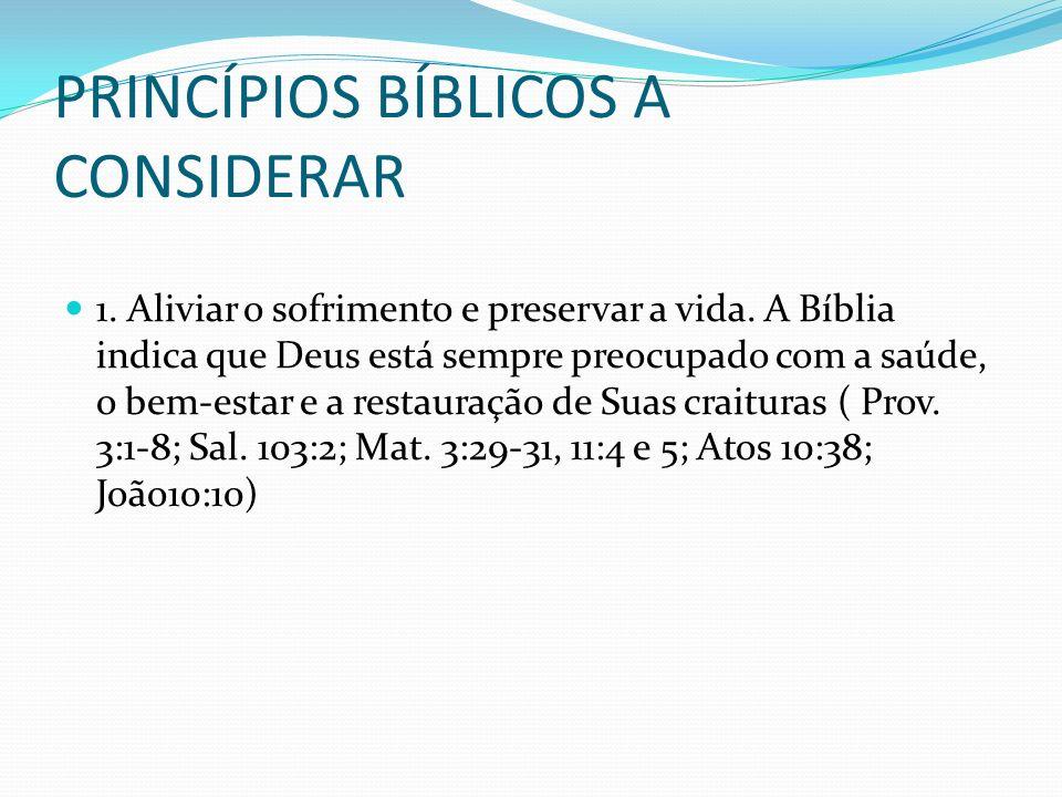 PRINCÍPIOS BÍBLICOS A CONSIDERAR