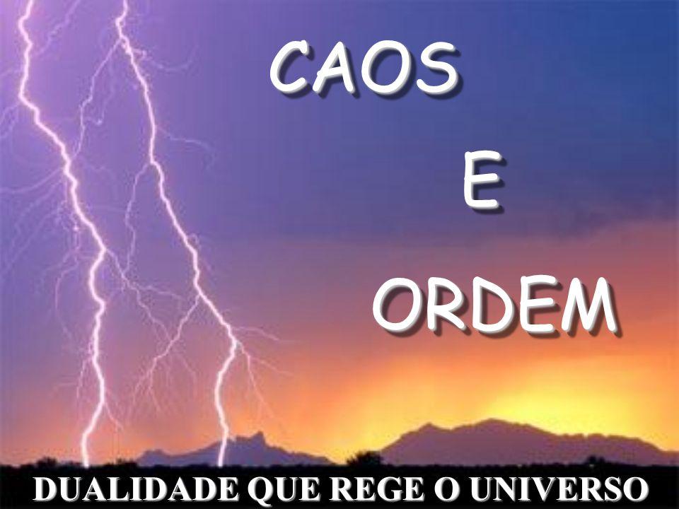 DUALIDADE QUE REGE O UNIVERSO