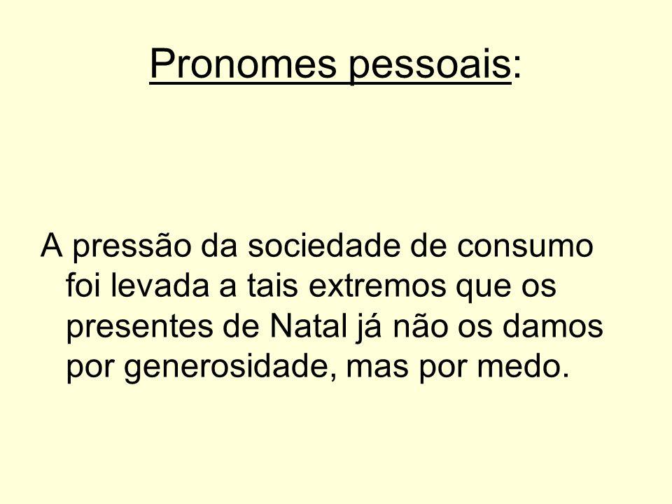 Pronomes pessoais: