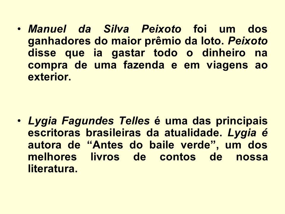 Manuel da Silva Peixoto foi um dos ganhadores do maior prêmio da loto