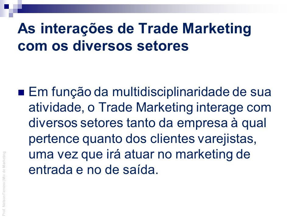 As interações de Trade Marketing com os diversos setores