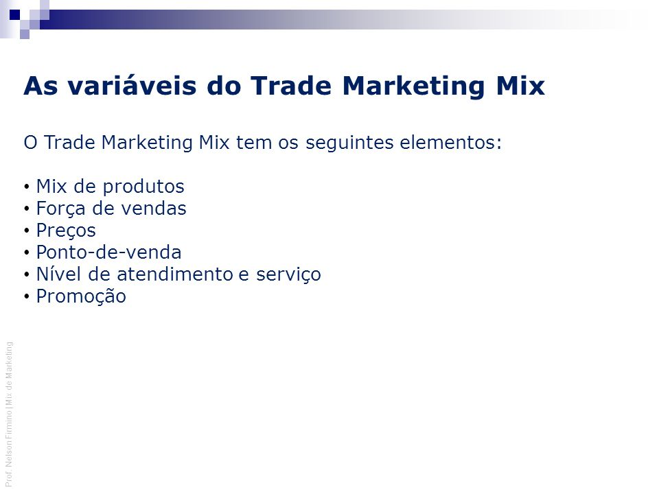 As variáveis do Trade Marketing Mix