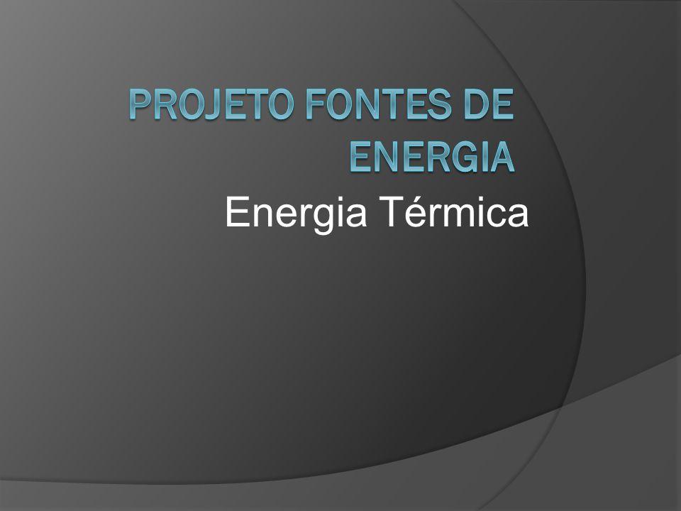 Projeto Fontes de Energia