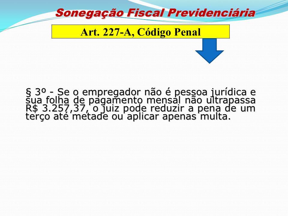 Sonegação Fiscal Previdenciária