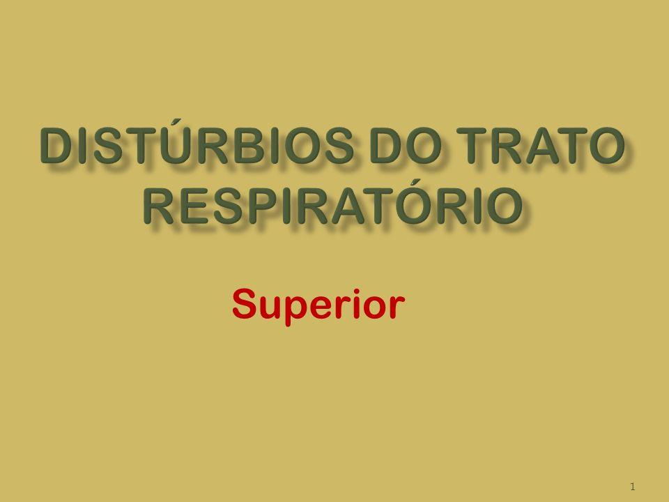 Distúrbios do trato respiratório
