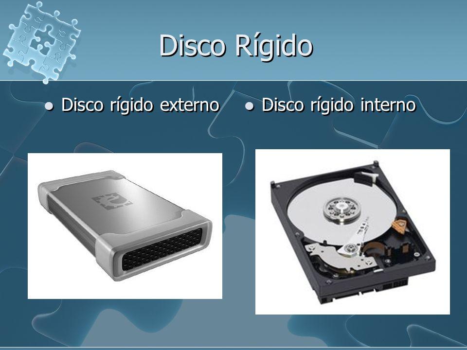 Disco Rígido Disco rígido externo Disco rígido interno