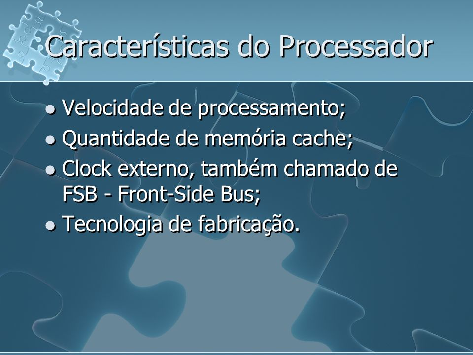 Características do Processador