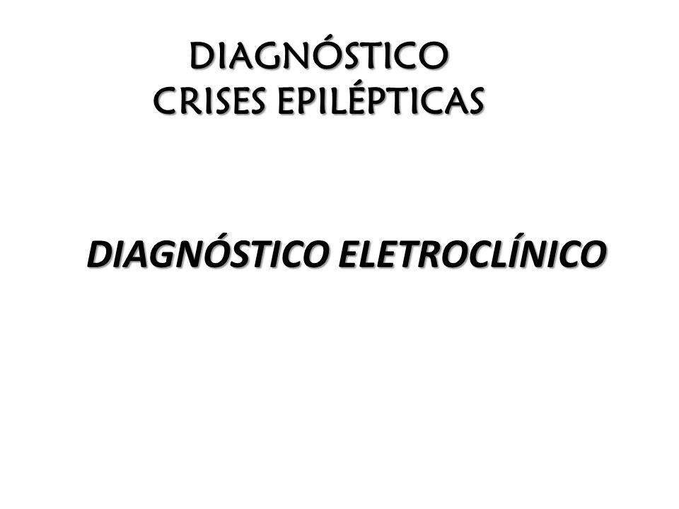 DIAGNÓSTICO CRISES EPILÉPTICAS
