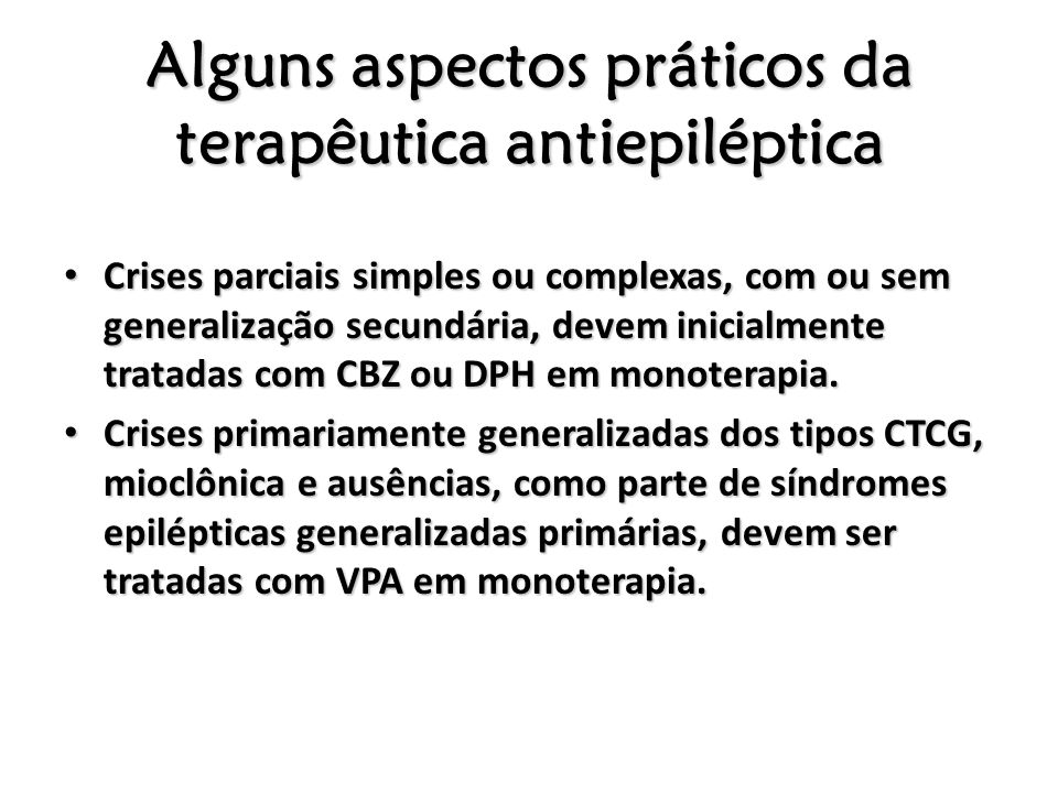 Alguns aspectos práticos da terapêutica antiepiléptica