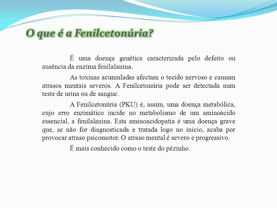 O que é a Fenilcetonúria