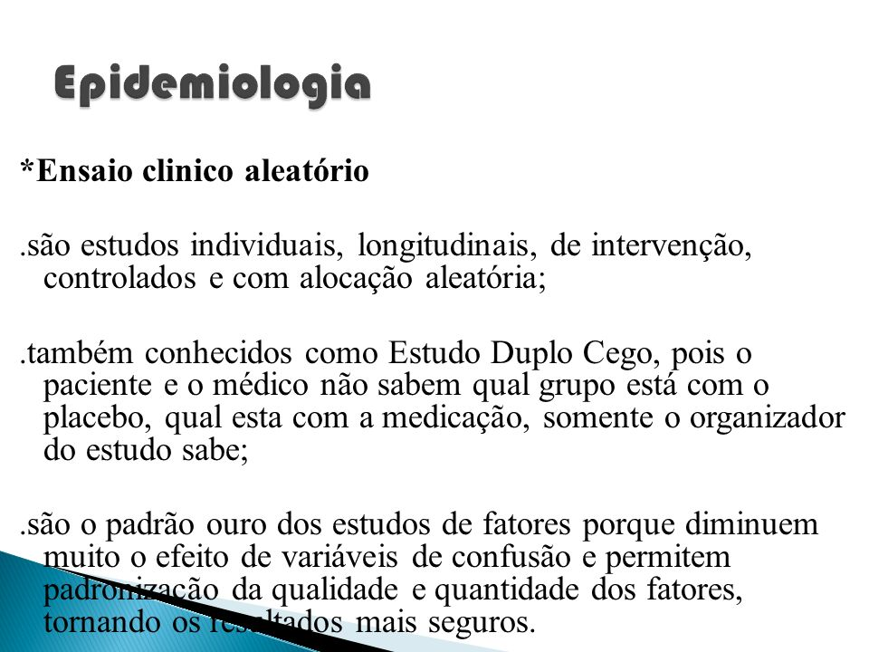 Epidemiologia *Ensaio clinico aleatório