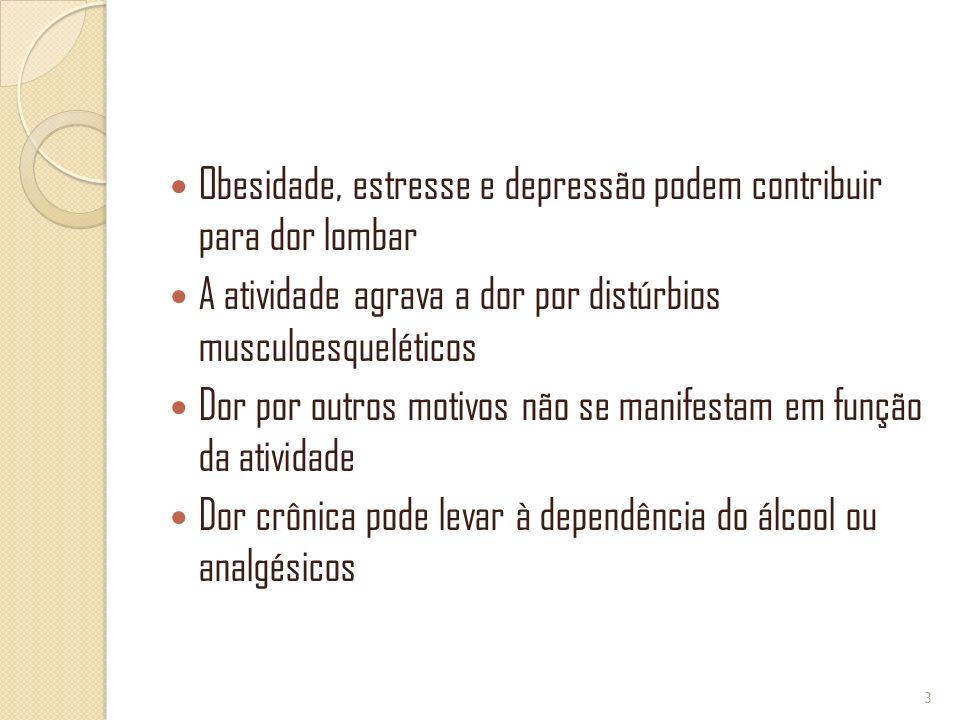 Obesidade, estresse e depressão podem contribuir para dor lombar