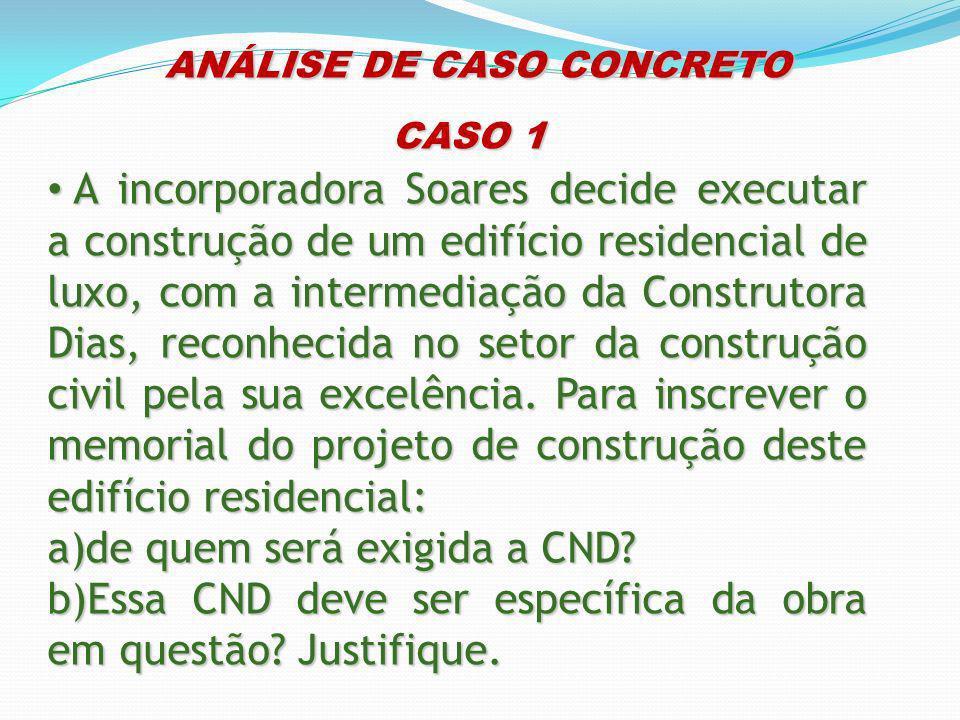 ANÁLISE DE CASO CONCRETO