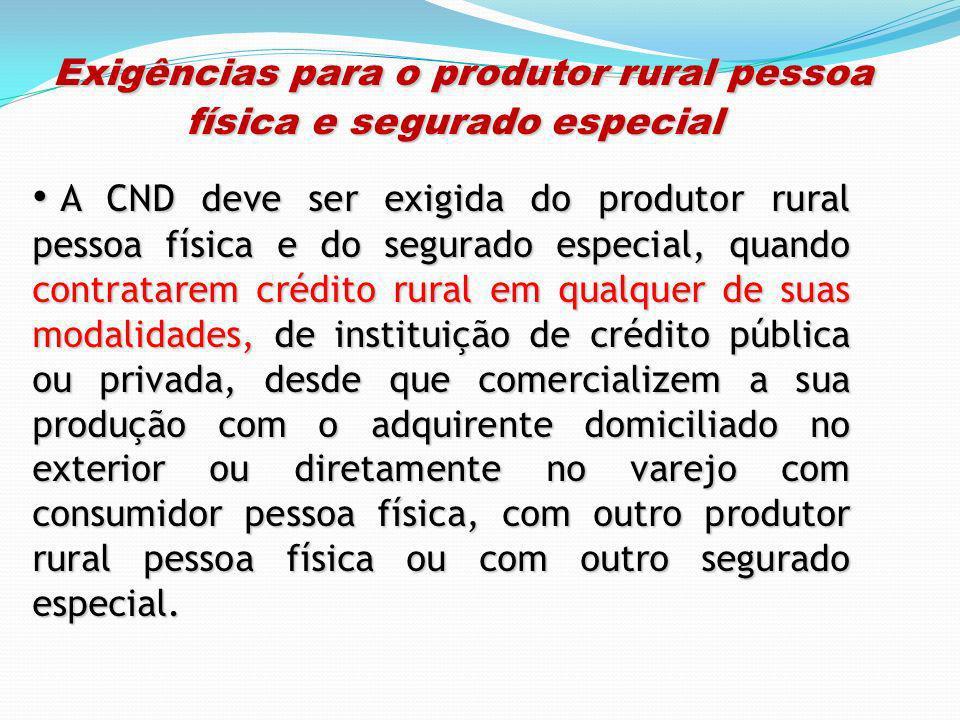 Exigências para o produtor rural pessoa física e segurado especial