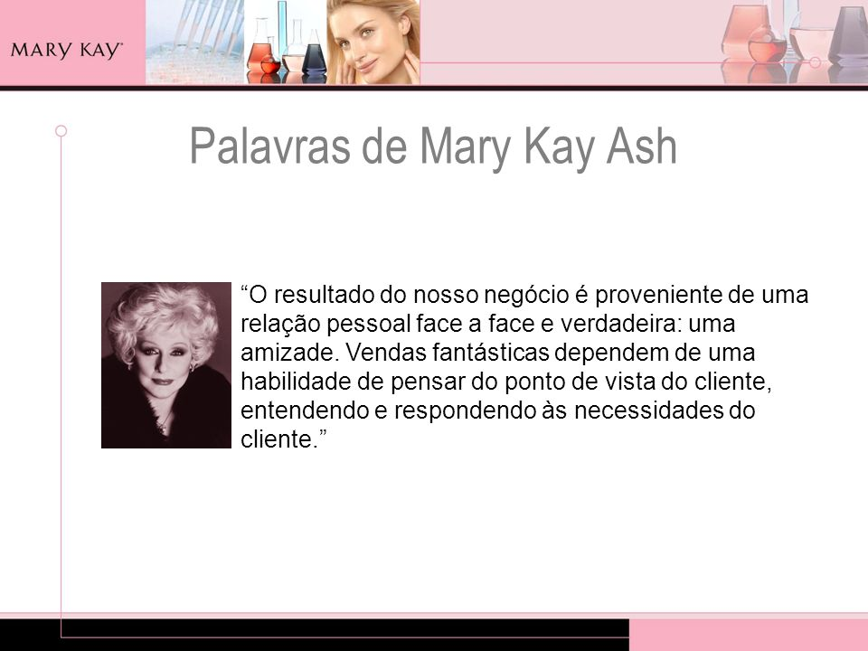 Palavras de Mary Kay Ash