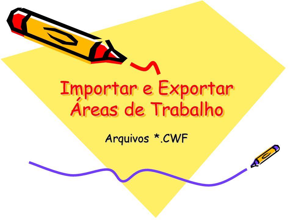 Importar e Exportar Áreas de Trabalho