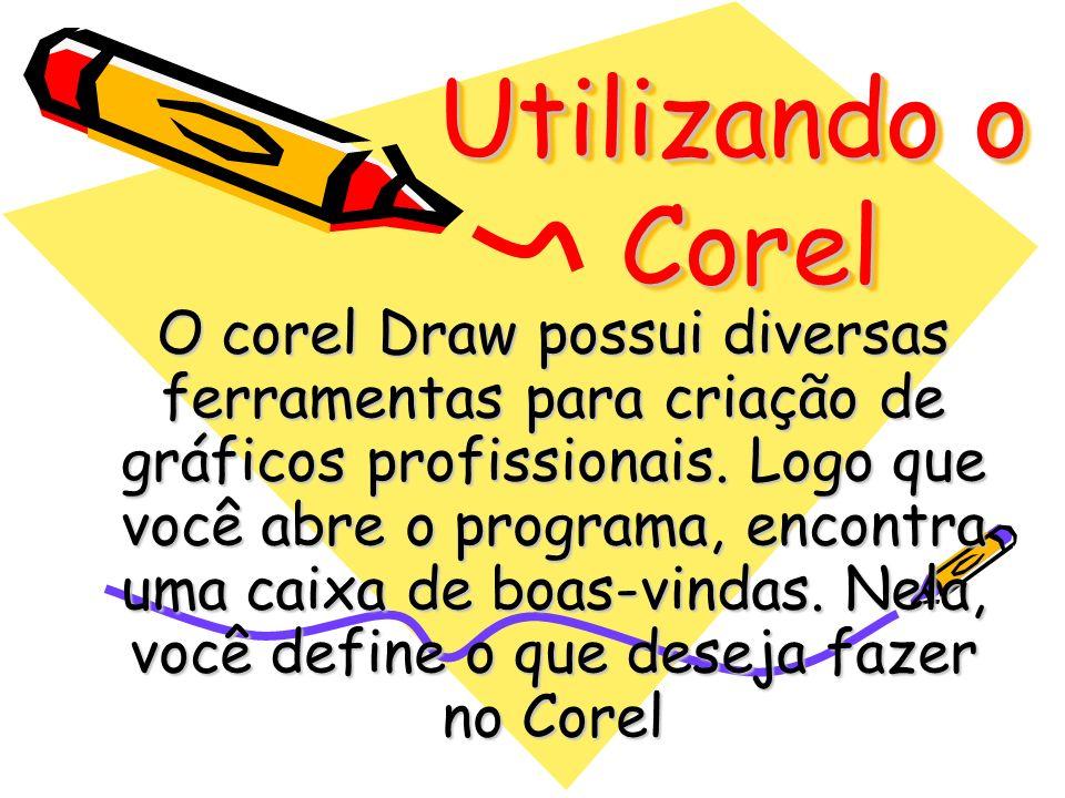 Utilizando o Corel