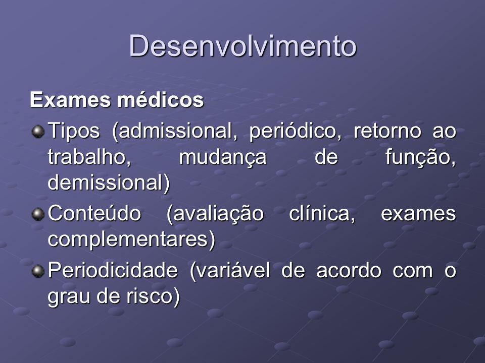 Desenvolvimento Exames médicos
