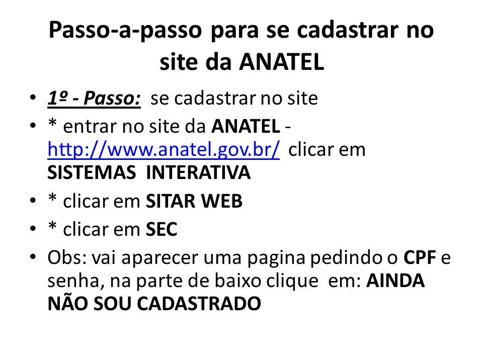 Passo-a-passo para se cadastrar no site da ANATEL
